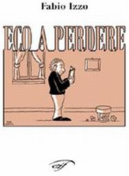 Eco a perdere